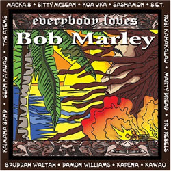 Bob Marley: Everybody Loves Bob Marley