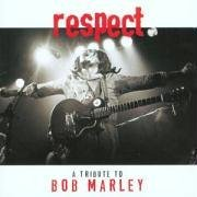 Bob Marley: Respect: A Tribute to Bob Marley