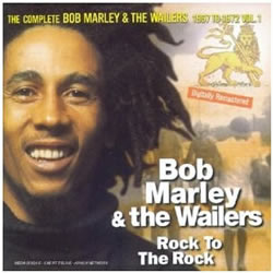 Bob Marley: Rock to the Rock