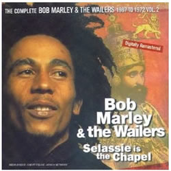 Bob Marley: Selassie Is The Chapel: The Complete Bob Marley & The Wailers 1967–1972, Vol.1 part one