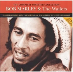 Bob Marley: The Complete Upsetter Singles: 1970–1972 Plus Dubs