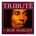 Bob Marley: Tribute to Bob Marley, Vol. 2