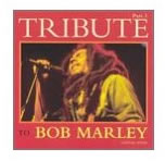 Bob Marley: Tribute to Bob Marley, Vol. 3