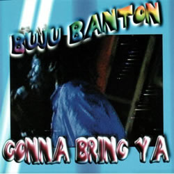 Buju Banton: Gonna Bring Ya