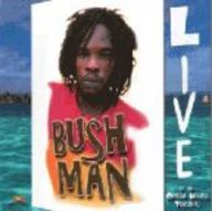 Bushman: Live at the Opera House Toronto