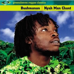 Bushman: Nyah Man Chant