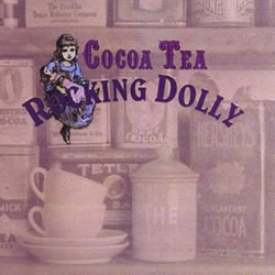 Cocoa Tea: Rocking Dolly