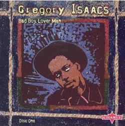 Gregory Isaacs Bad Boy Lover Boy