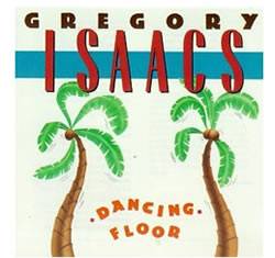 Gregory Isaacs Dancing Floor