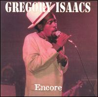 Gregory Isaacs Encore: Live at Brixton