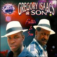 Gregory Isaacs Father and Son