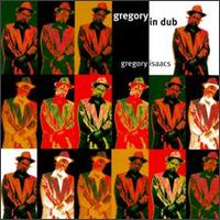 Gregory Isaacs Gregory in Dub
