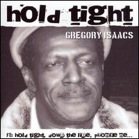 Gregory Isaacs Album: Hold Tight