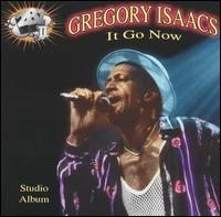 Gregory Isaacs It Go Now