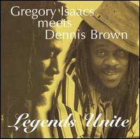 Gregory Isaacs Legends Unite