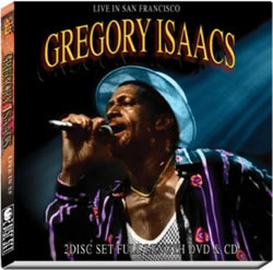 Gregory Isaacs Live in San Francisco