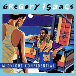 Gregory Isaacs Midnight Confidential