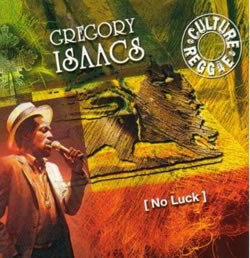 Gregory Isaacs No Luck