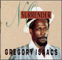 Gregory Isaacs No Surrender