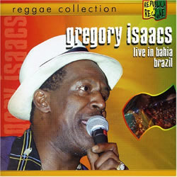 Gregory Isaacs Republica Do Reggae: Ao Vivo