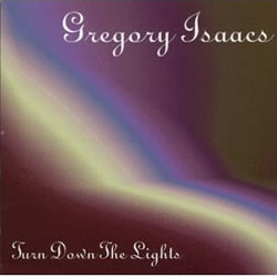 Gregory Isaacs Turn Down the Lights