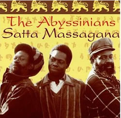 The Abyssinians: Satta Massagana