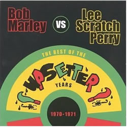 Bob Marley: 1970–1971: Best of the Upsetter Years