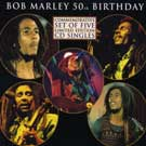 Bob Marley: 50th Birthday