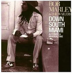 Bob Marley: Down South Miami