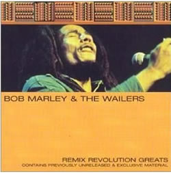 Bob Marley: Remix Revolution Greats