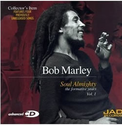 Bob Marley: Soul Almighty: The Formative Years, Vol. 1