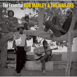 Bob Marley: The Essential Bob Marley and the Wailers