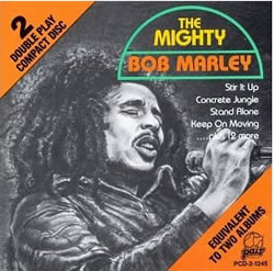 Bob Marley: The Mighty Bob Marley