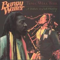 Bob Marley: Time Will Tell: A Tribute to Bob Marley