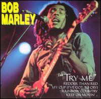Bob Marley: Try Me