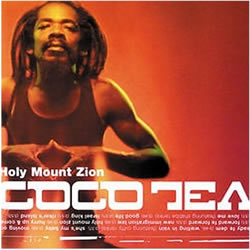 Cocoa Tea: Holy Mount Zion