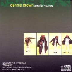 Dennis Brown: Beautiful Morning