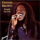 Dennis Brown: Friends for Life