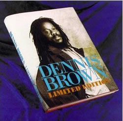 Dennis Brown: Limited Edition