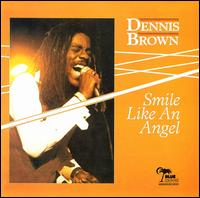 Dennis Brown: Smile Like an Angel
