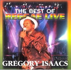 Gregory Isaacs Best of Reggae Live