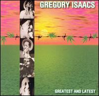 Gregory Isaacs Greatest & Latest