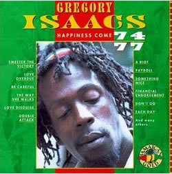 Gregory Isaacs Happiness Come