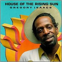 Gregory Isaacs House of the Rising Gun