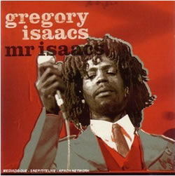 Gregory Isaacs Mr. Isaacs