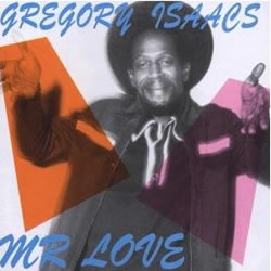 Gregory Isaacs Mr. Love