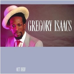 Gregory Isaacs Out Deh