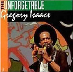 Gregory Isaacs The Unforgetable